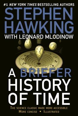 A Briefer History of Time - Hawking, Stephen