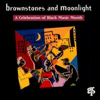 A Brownstones & Moonlight: Celebration of Black Music Month - Various Artists