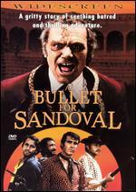 A Bullet for Sandoval - Julio Buchs