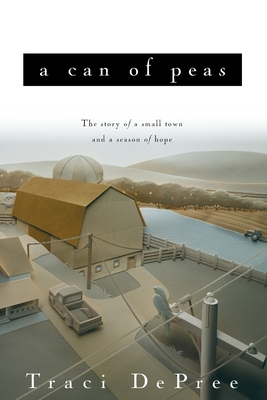 A Can of Peas - DePree, Traci