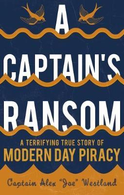 A Captain's Ransom - Westland, Captain Alex