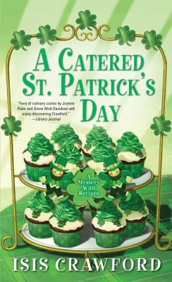 A Catered St. Patrick's Day - Crawford, Isis