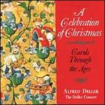 A Celebration of Christmas: Carols Through the Ages