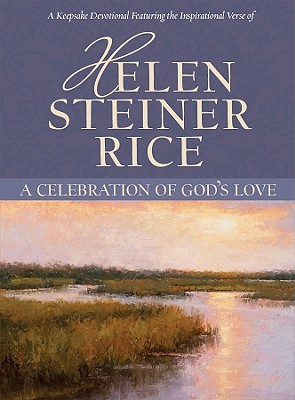 A Celebration of God's Love - Rice, Helen Steiner