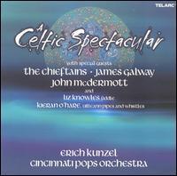 A Celtic Spectacular - Erich Kunzel/Cincinnati Pops Orchestra