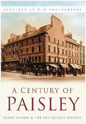 A Century of Paisley - Farmer, Ellen, and Old Paisley Society