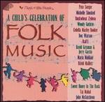 A Children's Celebration of Folk Music