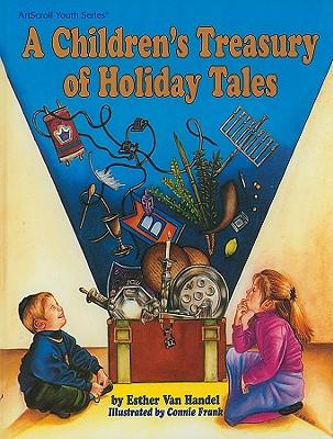 A Children's Treasury of Holiday Tales - Van Handel, Esther