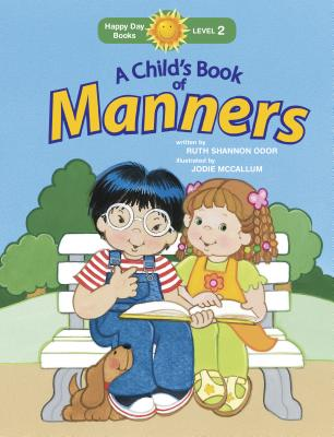 A Child's Book of Manners - Odor, Ruth Shannon