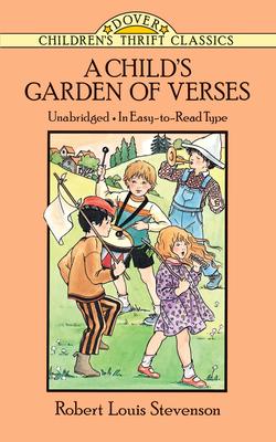 A Child's Garden of Verses - Stevenson, Robert Louis, and Children's Dover Thrift, and Rober, Stevenson