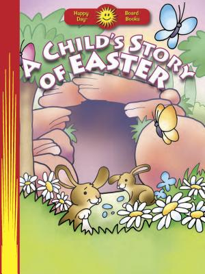 A Child's Story of Easter - Hardesty, Susan