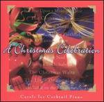 A Christmas Celebration: Carols for Cocktail Piano