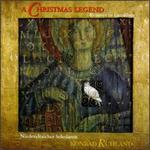 A Christmas Legend: Resonet In Laudibus