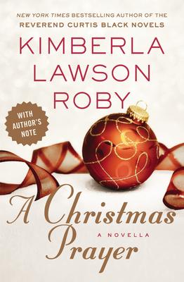 A Christmas Prayer - Roby, Kimberla Lawson