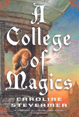 A College of Magics - Stevermer, Caroline