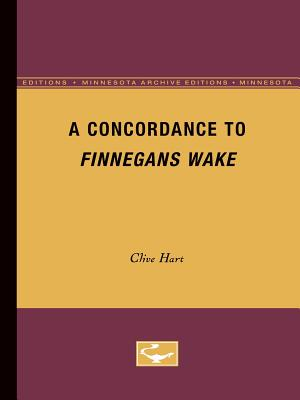 A Concordance to Finnegans Wake - Hart, Clive