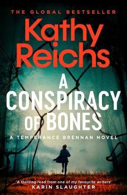 A Conspiracy of Bones - Reichs, Kathy