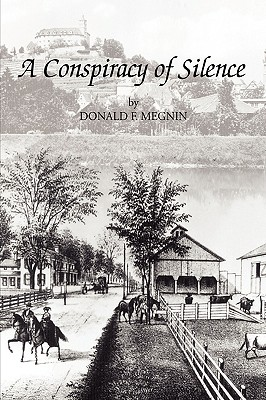 A Conspiracy of Silence - Megnin, Donald F F