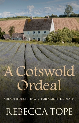A Cotswold Ordeal - Tope, Rebecca