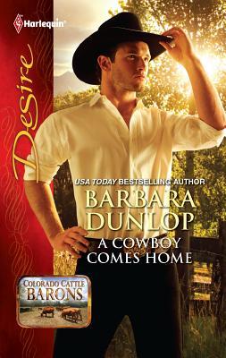 A Cowboy Comes Home - Dunlop, Barbara