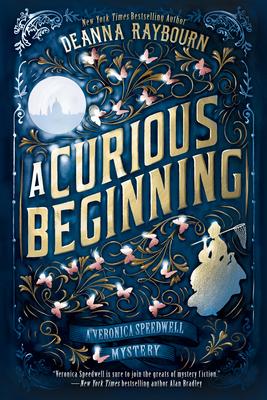A Curious Beginning - Raybourn, Deanna