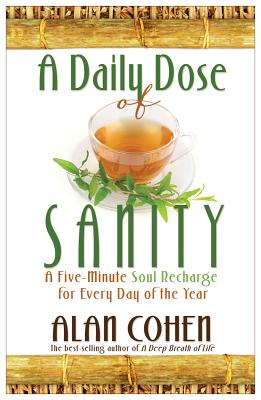 A Daily Dose of Sanity - Cohen, Alan