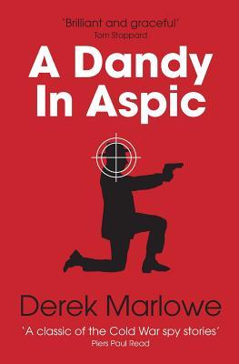 A Dandy in Aspic - Marlowe, Derek