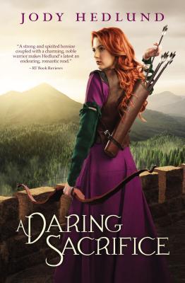 A Daring Sacrifice - Hedlund, Jody