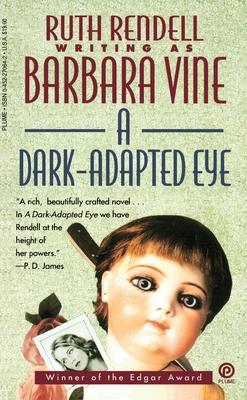 A Dark-Adapted Eye - Rendell, Ruth