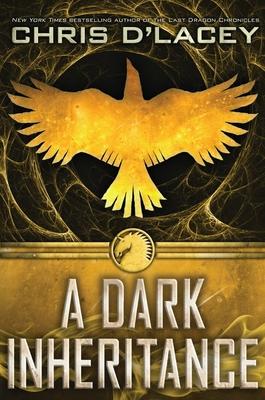 A Dark Inheritance - D'Lacey, Chris