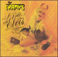 A Date with Elvis - The Cramps