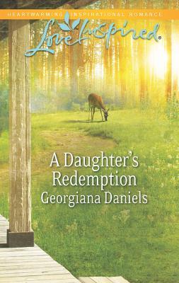 A Daughter's Redemption - Daniels, Georgiana