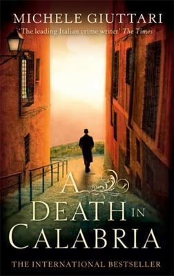 A Death in Calabria - Giuttari, Michele