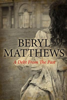 A Debt from the Past - Matthews, Beryl
