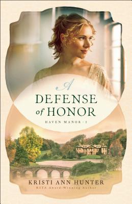 A Defense of Honor - Hunter, Kristi Ann
