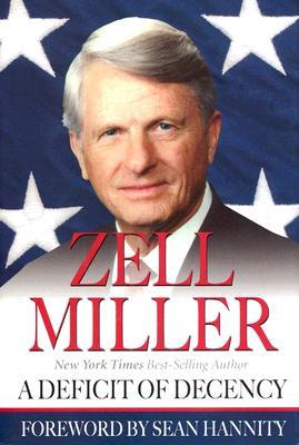 A Deficit of Decency - Miller, Zell