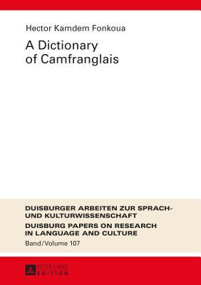 A Dictionary of Camfranglais - Kamdem Fonkoua, Hector