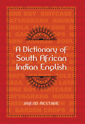 A dictionary of South African Indian English - Mesthrie, Rajend