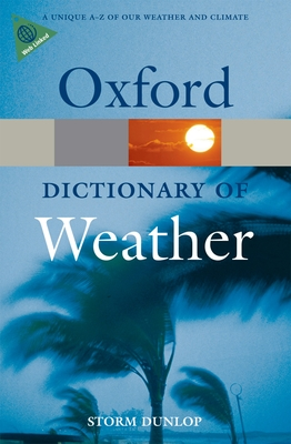 A Dictionary of Weather - Dunlop, Storm