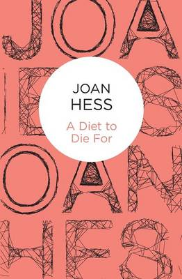 A Diet to Die For - Hess, Joan