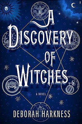 A Discovery of Witches - Harkness, Deborah E