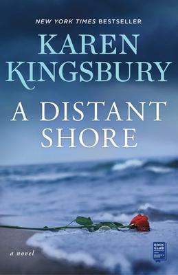 A Distant Shore - Kingsbury, Karen