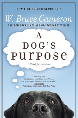 A Dog's Purpose - Cameron, W Bruce