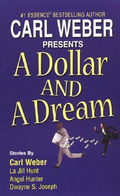 A Dollar and a Dream - Hunt, La Jill, and Hunter, Angel M, and Joseph, Dwayne S