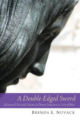 A Double-Edged Sword - Novack, Brenda E