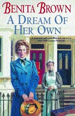 A Dream of Her Own - Brown, Benita
