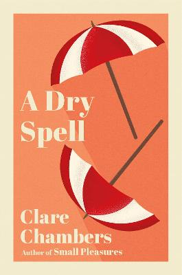 A Dry Spell - Chambers, Clare