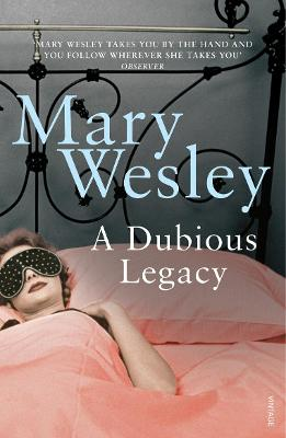 A Dubious Legacy - Wesley, Mary
