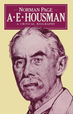 A biography of ae housman as a scholar and poet