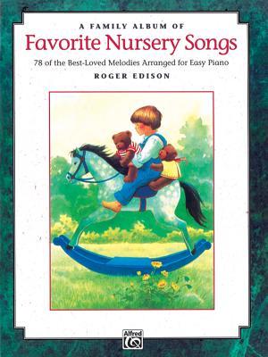 A Family Album of Favorite Nursery Songs - Edison, Roger